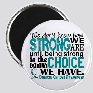 Cervical Cancer HowStrongWeAre Magnet