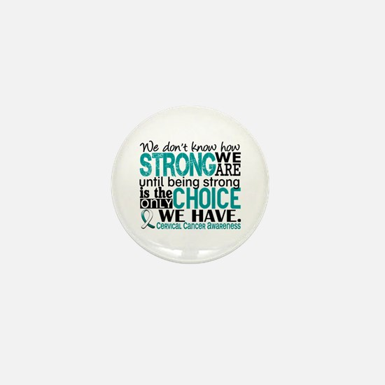 Cervical Cancer HowStrongWeA Mini Button (10 pack)
