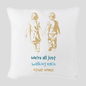 Were All Just Walking Each Woven Throw Pillow