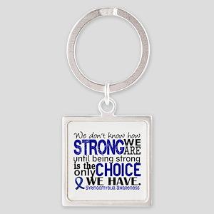 Syringomyelia how Strong We Are Square Keychain