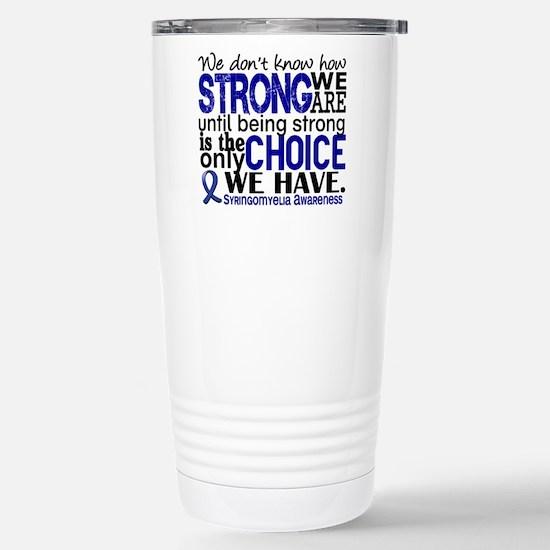 Syringomyelia how Stron Stainless Steel Travel Mug