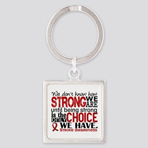 Stroke How Strong We Are Square Keychain