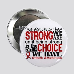 "Stroke How Strong We Are 2.25"" Button"