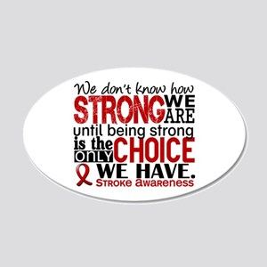 Stroke How Strong We Are 20x12 Oval Wall Decal