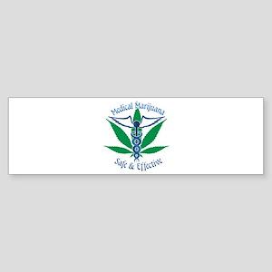 Medical Marijuana Safe & Effective Bumper Sticker