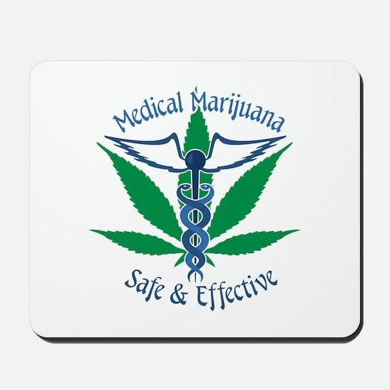 Medical Marijuana Safe & Effective Mousepad