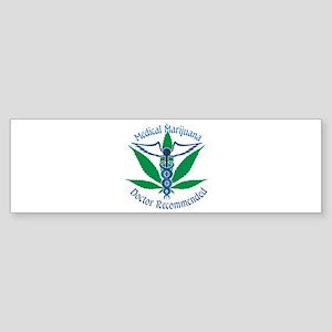 Medicla Marijuana Doctor Recommended Bumper Sticke