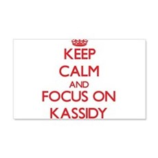 Keep Calm and focus on Kassidy Wall Decal