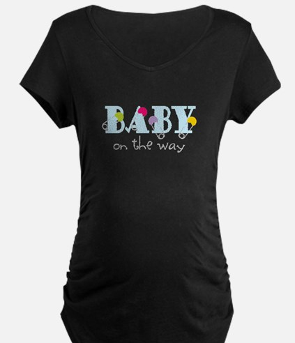 Baby On The Way Maternity T-Shirt