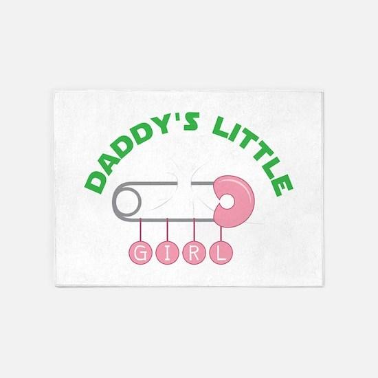 Daddys Little Girl 5'x7'Area Rug