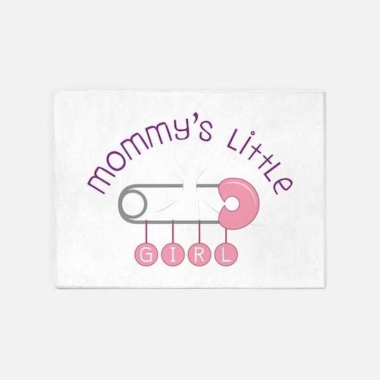 Mommys Little Girl 5'x7'Area Rug