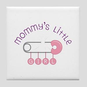 Mommys Little Girl Tile Coaster