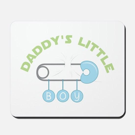 Daddys Little Boy Mousepad