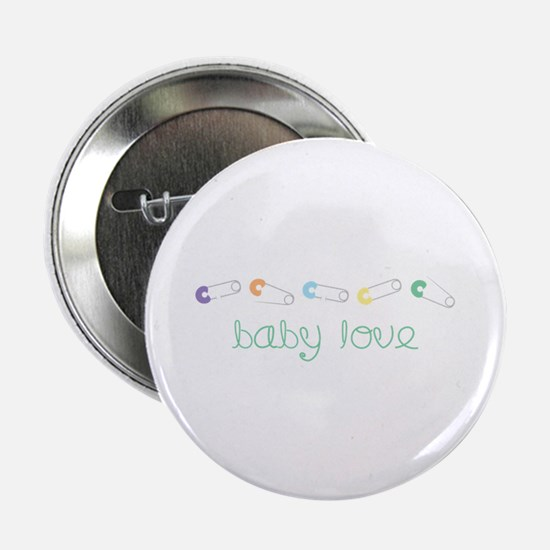 "Baby Love 2.25"" Button"
