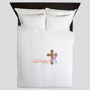 Nothing Is Impossible with God Queen Duvet