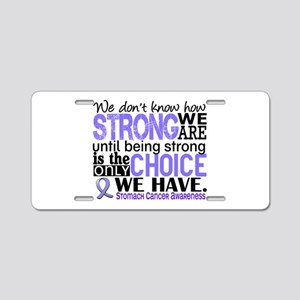 Stomach Cancer HowStrongWeA Aluminum License Plate