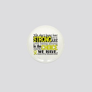 Sarcoma How Strong We Are Mini Button