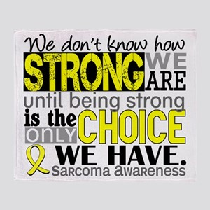 Sarcoma How Strong We Are Throw Blanket