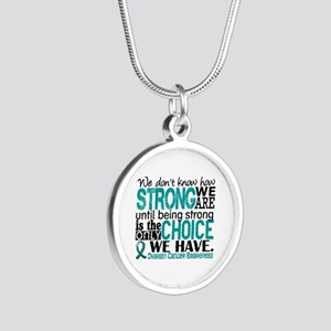 Ovarian Cancer HowStrongWeAr Silver Round Necklace