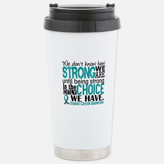 Ovarian Cancer HowStron Stainless Steel Travel Mug