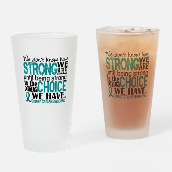 Ovarian Cancer HowStrongWeAre Drinking Glass