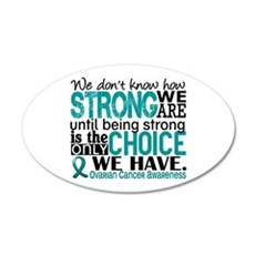 Ovarian Cancer HowStrongWeAr Wall Sticker