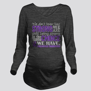 Sarcoidosis How Stro Long Sleeve Maternity T-Shirt