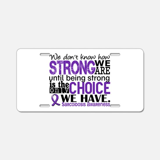Sarcoidosis How Strong We A Aluminum License Plate