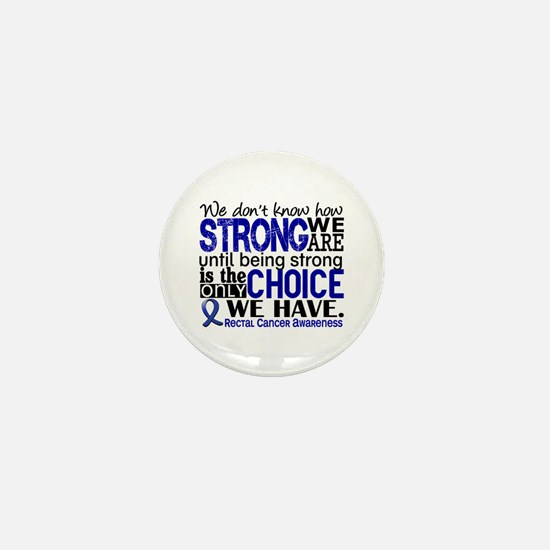 Rectal Cancer HowStrongWeAre Mini Button