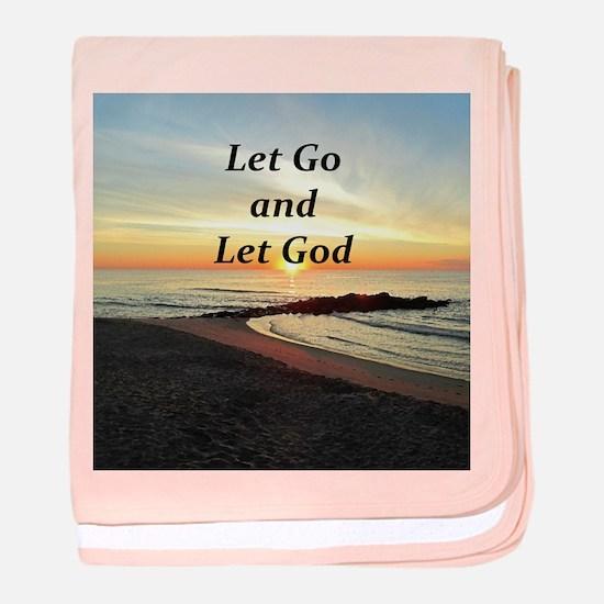 LET GO AND LET GOD baby blanket