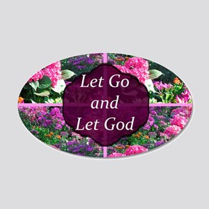 LET GO LET GOD 20x12 Oval Wall Decal