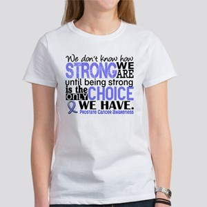 Prostate Cancer HowStrongWeAre Women's T-Shirt