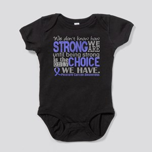 Prostate Cancer HowStrongWeAre Baby Bodysuit