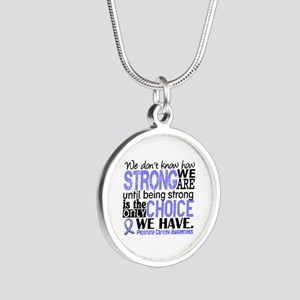 Prostate Cancer HowStrongWeA Silver Round Necklace