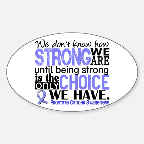 Prostate Cancer HowStrongWeAre Sticker (Oval)