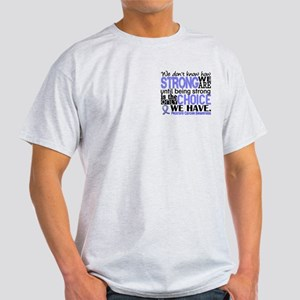 Prostate Cancer HowStrongWeAre Light T-Shirt