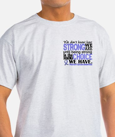 Prostate Cancer HowStrongWeAre T-Shirt
