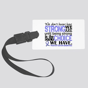 Prostate Cancer HowStrongWeAre Large Luggage Tag