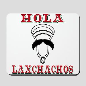 Lacrosse HOLA Laxchachos Mousepad