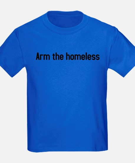 arm the homeless T