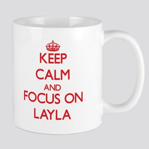 Keep Calm and focus on Layla Mugs