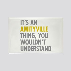 Its An Amityville Thing Rectangle Magnet