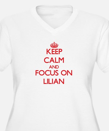 Keep Calm and focus on Lilian Plus Size T-Shirt
