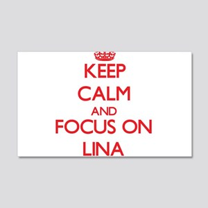 Keep Calm and focus on Lina Wall Decal
