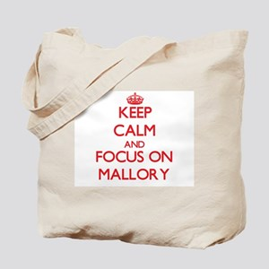 Keep Calm and focus on Mallory Tote Bag