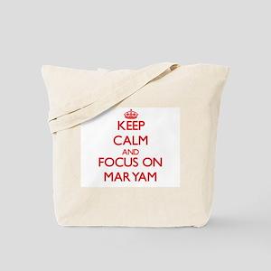 Keep Calm and focus on Maryam Tote Bag