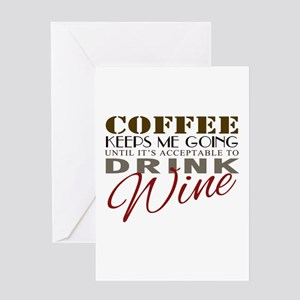 Coffee keeps me going Greeting Cards