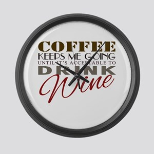 Coffee keeps me going Large Wall Clock
