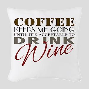 Coffee keeps me going Woven Throw Pillow