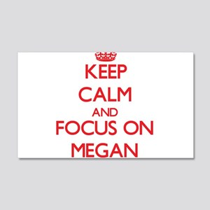 Keep Calm and focus on Megan Wall Decal